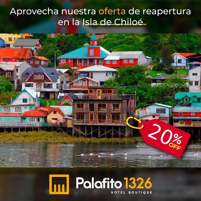 Oferta 20% de Descuento Palafito 1326 Hotel Boutique Castro Chiloé Chile Reservas de Alojamiento Patagonia Semana Santa 2021