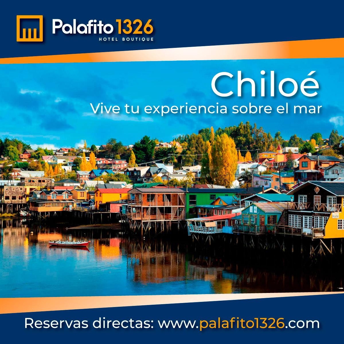 Oferta Semana Santa en Chiloé Palafito 1326 Hotel Boutique Chiloé Patagonia Chile Vacaciones 2021